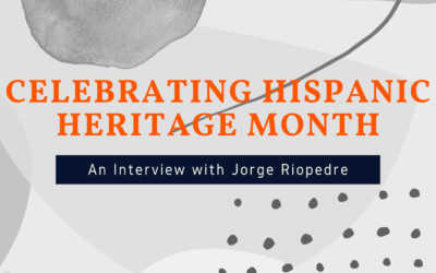 Celebrating Hispanic Heritage  Month – Interview with Jorge Riopedre