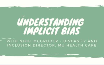 Understanding Implicit Bias with Nikki McGruder